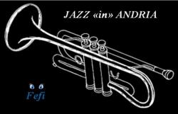 """FESTIVAL  JAZZ """"in"""" ANDRIA"""
