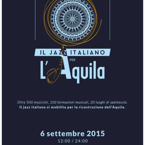 IL JAZZ ITALIANO PER L'AQUILA 06.09.2015